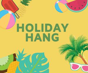 Holiday Hang