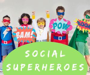 Social Superheroes